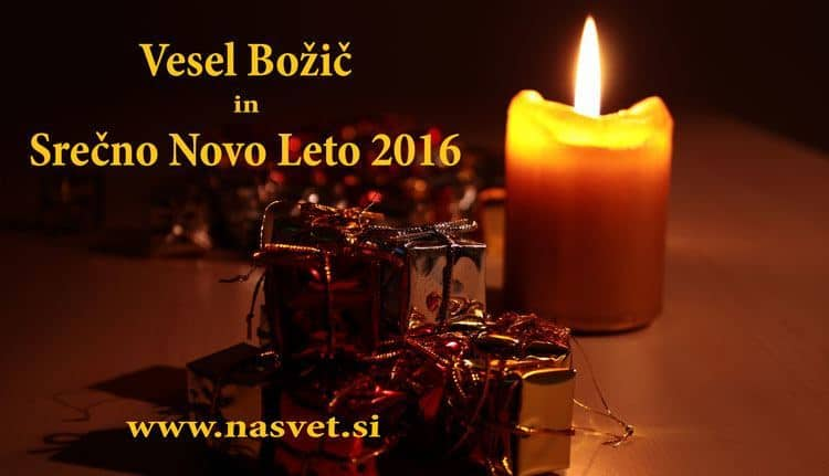 Vesel Božič in Srečno Novo Leto 2016